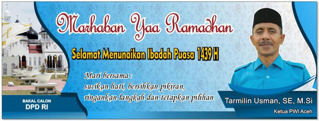 Selamat menunaikan ibadah puasa 1439H, Tarmilin Usman, SE, M.Si - Ketua PWI Aceh